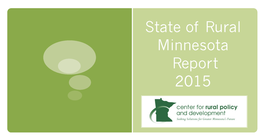 State of Rural Minnesota Report 2015